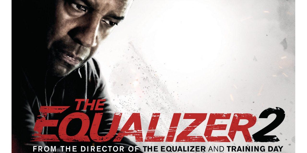 The Equalizer 2 Debuting On Digital 4k Ultra Hd Blu Ray Dvd